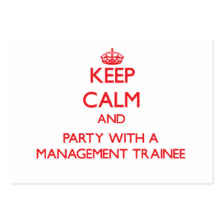 Keep Calm and Party With a Management Trainee Business Card Templates