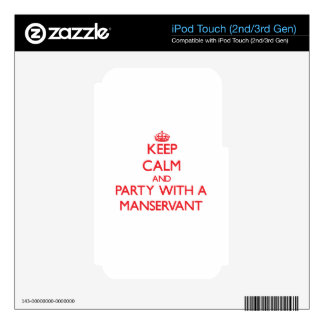 Keep Calm and Party With a Manservant iPod Touch 3G Decal