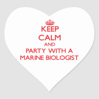 Keep Calm and Party With a Marine Biologist Heart Stickers