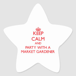 Keep Calm and Party With a Market Gardener Star Sticker