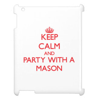 Keep Calm and Party With a Mason iPad Case