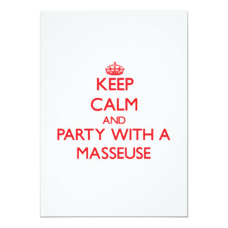 Keep Calm and Party With a Masseuse Card