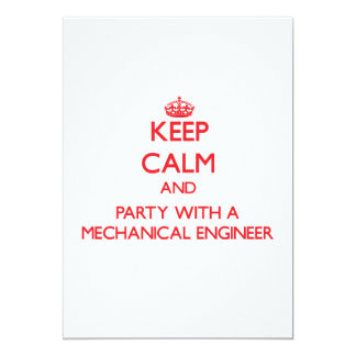 Keep Calm and Party With a Mechanical Engineer 5x7 Paper Invitation Card