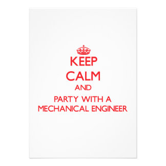 Keep Calm and Party With a Mechanical Engineer Invitations