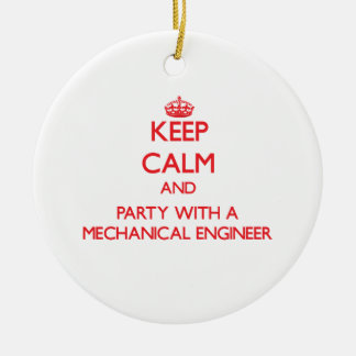 Keep Calm and Party With a Mechanical Engineer Double-Sided Ceramic Round Christmas Ornament