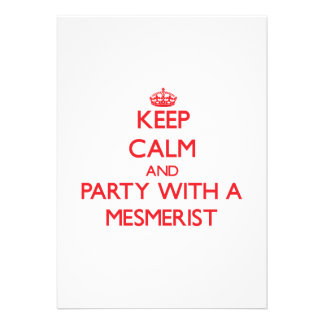 Keep Calm and Party With a Mesmerist Announcements