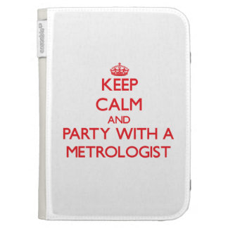 Keep Calm and Party With a Metrologist Kindle Folio Cases