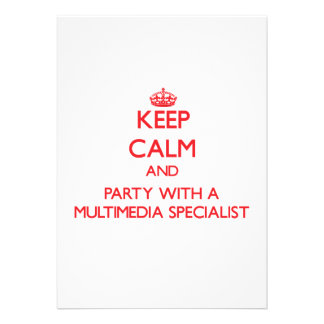 Keep Calm and Party With a Multimedia Specialist Custom Invitation