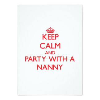 Keep Calm and Party With a Nanny 5x7 Paper Invitation Card