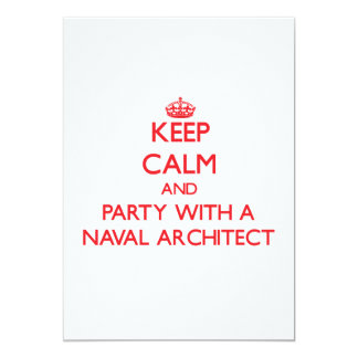 Keep Calm and Party With a Naval Architect Custom Invitation