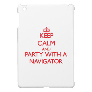 Keep Calm and Party With a Navigator iPad Mini Covers