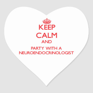 Keep Calm and Party With a Neuroendocrinologist Sticker