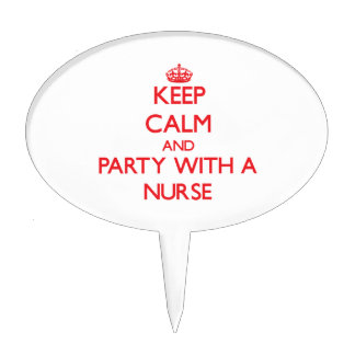 Keep Calm and Party With a Nurse Cake Toppers