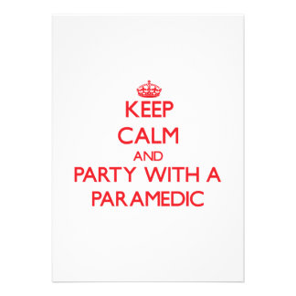 Keep Calm and Party With a Paramedic Personalized Invitations