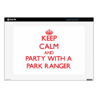 Keep Calm and Party With a Park Ranger Laptop Skins