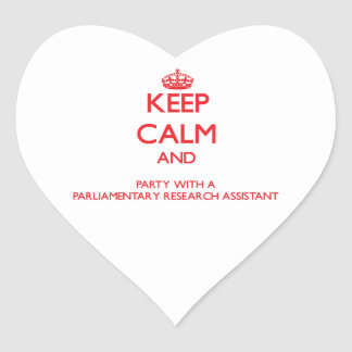 Keep Calm and Party With a Parliamentary Research Stickers