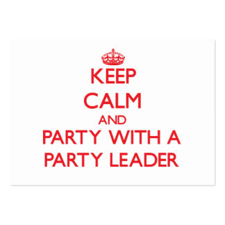 Keep Calm and Party With a Party Leader Business Card Template