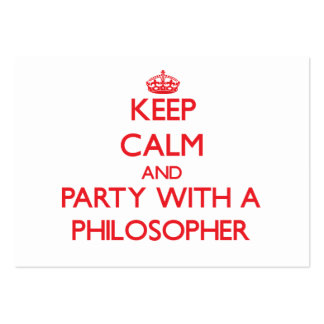 Keep Calm and Party With a Philosopher Business Card Templates