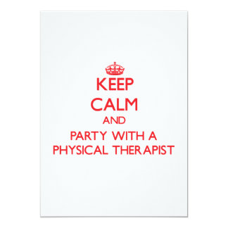Keep Calm and Party With a Physical Therapist Personalized Announcement