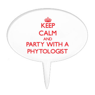 Keep Calm and Party With a Phytologist Cake Topper