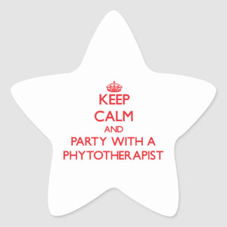 Keep Calm and Party With a Phytotherapist Star Sticker