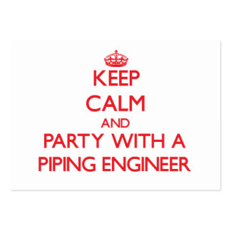 Keep Calm and Party With a Piping Engineer Large Business Cards (Pack Of 100)