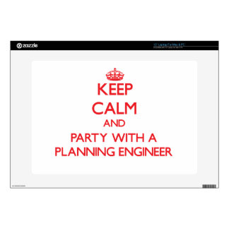 Keep Calm and Party With a Planning Engineer Laptop Decal