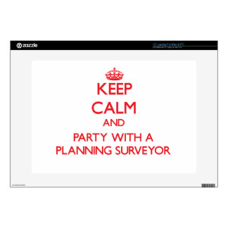 Keep Calm and Party With a Planning Surveyor Decal For Laptop