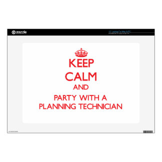 Keep Calm and Party With a Planning Technician Laptop Decal