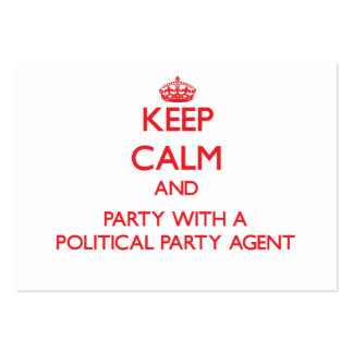 Keep Calm and Party With a Political Party Agent Large Business Cards (Pack Of 100)