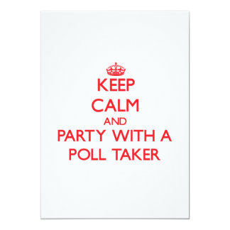 Keep Calm and Party With a Poll Taker Personalized Announcement