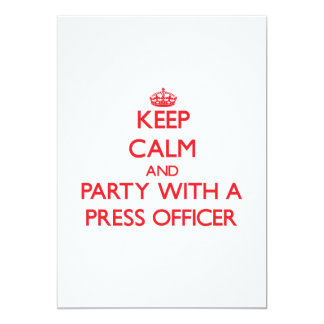 Keep Calm and Party With a Press Officer Personalized Announcement