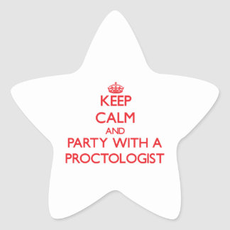 Keep Calm and Party With a Proctologist Sticker