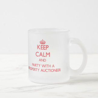 Keep Calm and Party With a Property Auctioneer Coffee Mug
