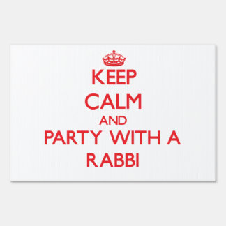 Keep Calm and Party With a Rabbi Yard Sign
