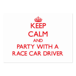 Keep Calm and Party With a Race Car Driver Large Business Cards (Pack Of 100)
