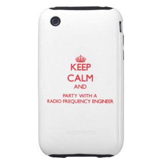 Keep Calm and Party With a Radio Frequency Enginee Tough iPhone 3 Covers