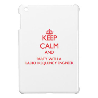 Keep Calm and Party With a Radio Frequency Enginee iPad Mini Covers