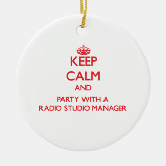 Keep Calm and Party With a Radio Studio Manager Christmas Ornaments