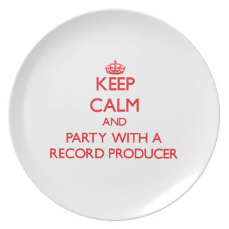Keep Calm and Party With a Record Producer Plates