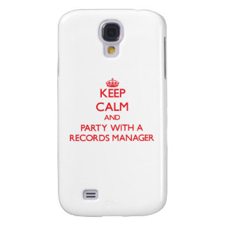 Keep Calm and Party With a Records Manager Samsung Galaxy S4 Case