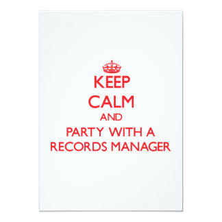 Keep Calm and Party With a Records Manager 5x7 Paper Invitation Card