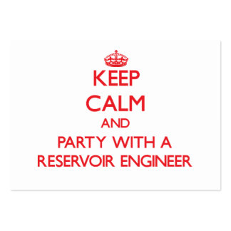 Keep Calm and Party With a Reservoir Engineer Business Cards