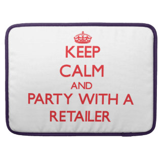 Keep Calm and Party With a Retailer Sleeve For MacBook Pro