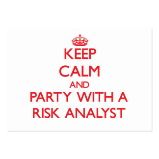 Keep Calm and Party With a Risk Analyst Business Card Templates