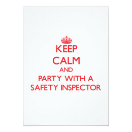 Keep Calm and Party With a Safety Inspector Card