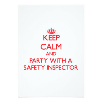 """Keep Calm and Party With a Safety Inspector 5"""" X 7"""" Invitation Card"""