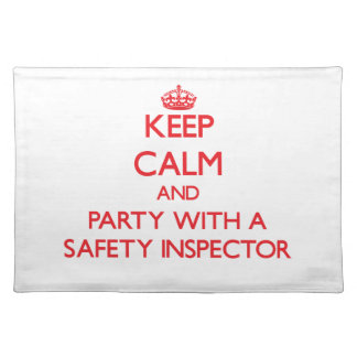 Keep Calm and Party With a Safety Inspector Place Mats