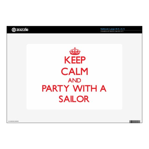 Keep Calm and Party With a Sailor Large Netbook Decal