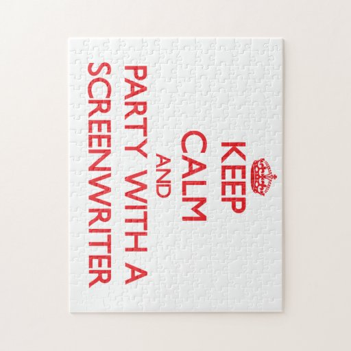 Keep Calm and Party With a Screenwriter Jigsaw Puzzles